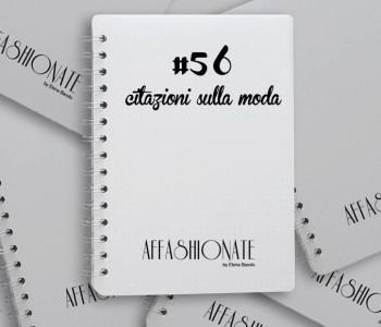 new styles 721b5 21c1d aforismi sulla moda | AFFASHIONATE.COM